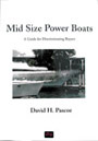 Mid Size Power Boats by David Pascoe